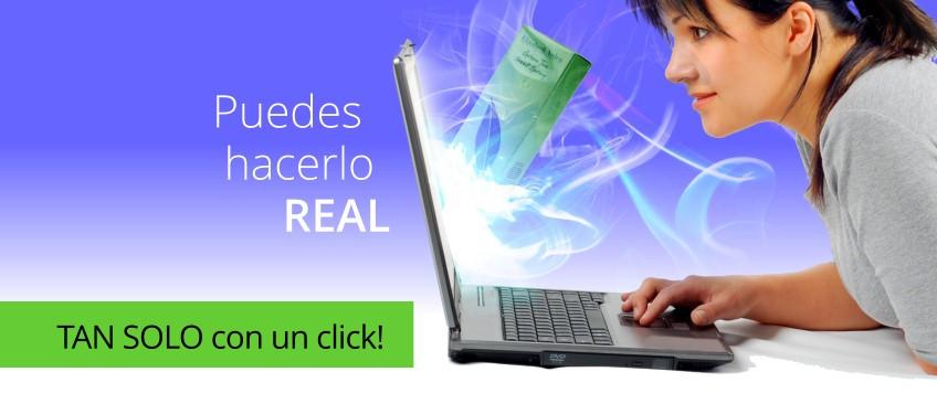 Hazlo real a un click